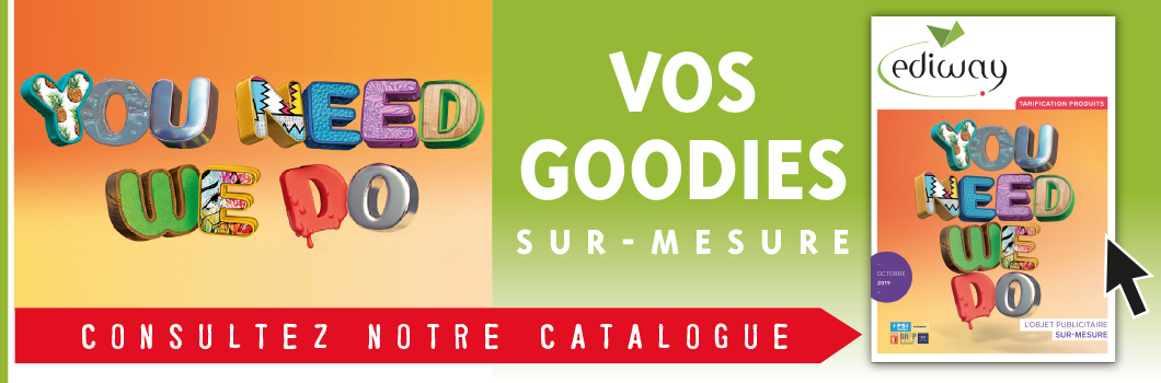 Catalogue goodies sur mesure